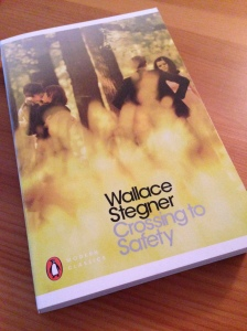 Crossing to Safety by Wallace Stegner (review)