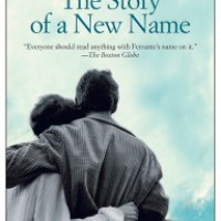The Story of a New Name by Elena Ferrante (tr. Ann Goldstein)