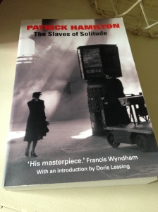 The Slaves of Solitude by Patrick Hamilton (review)