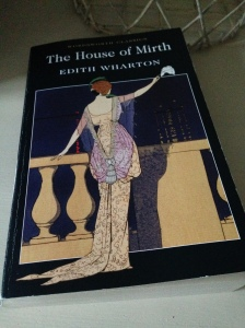 The House of Mirth by Edith Wharton (book review)