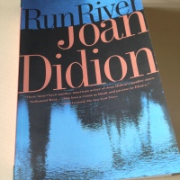 Run River by Joan Didion (review)
