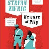 Beware of Pity by Stefan Zweig (tr. Anthea Bell)