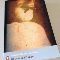 Of Love and Hunger by Julian Maclaren-Ross