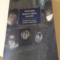Tristana by Benito Pérez Galdós (tr. Margaret Jull Costa)