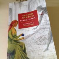 Thus Were Their Faces by Silvina Ocampo (tr. Daniel Balderston)