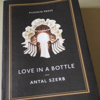 Love in a Bottle by Antal Szerb (tr. Len Rix)