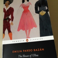 The House of Ulloa by Emilia Pardo Bazán (tr. P O'Prey & L Graves)
