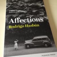 Affections by Rodrigo Hasbún (tr. Sophie Hughes)