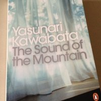 The Sound of the Mountain by Yasunari Kawabata (tr. Edward G. Seidensticker)