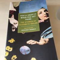 You'll Enjoy it When You Get There by Elizabeth Taylor – stories from The Blush