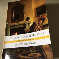 The Springs of Affection by Maeve Brennan