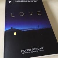 Love by Hanne Ørstavik (1997, tr. Martin Aitken, 2018)