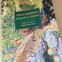 Three Summers by Margarita Liberaki (tr. Karen Van Dyck)