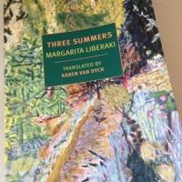 Three Summers by Margarita Liberaki (tr. Karen Van Dyck)