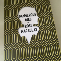 Dangerous Ages by Rose Macaulay