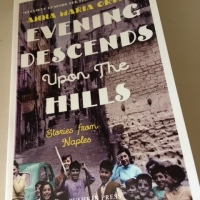 Evening Descends Upon the Hills by Anna Maria Ortese (tr. Ann Goldstein and Jenny McPhee)