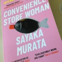 Convenience Store Woman by Sayaka Murata (tr. Ginny Tapley Takemori)